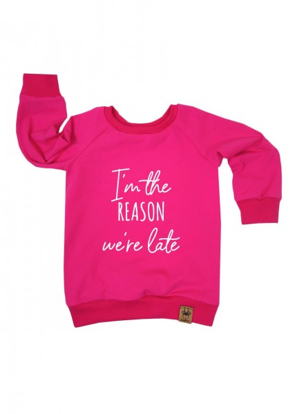 "Langarmshirt pink ""I'm the reason we're late"""