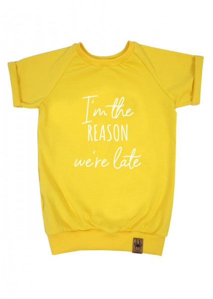"""T-Shirt gelb """"I'm the reason we're late"""""""